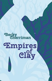 Empires of Clay cover detailing blue silhouette of woman looking down. Background is dark blue synapses or the branches of trees.